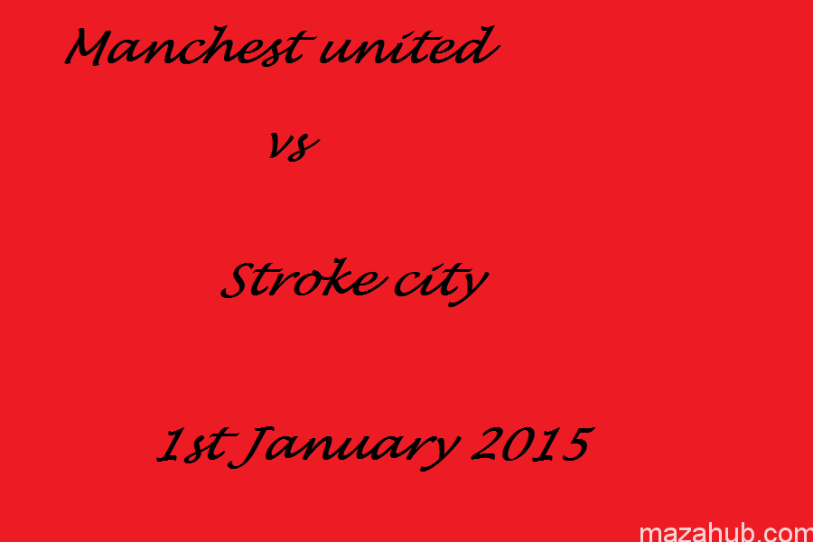 Machester united vs Stroke City